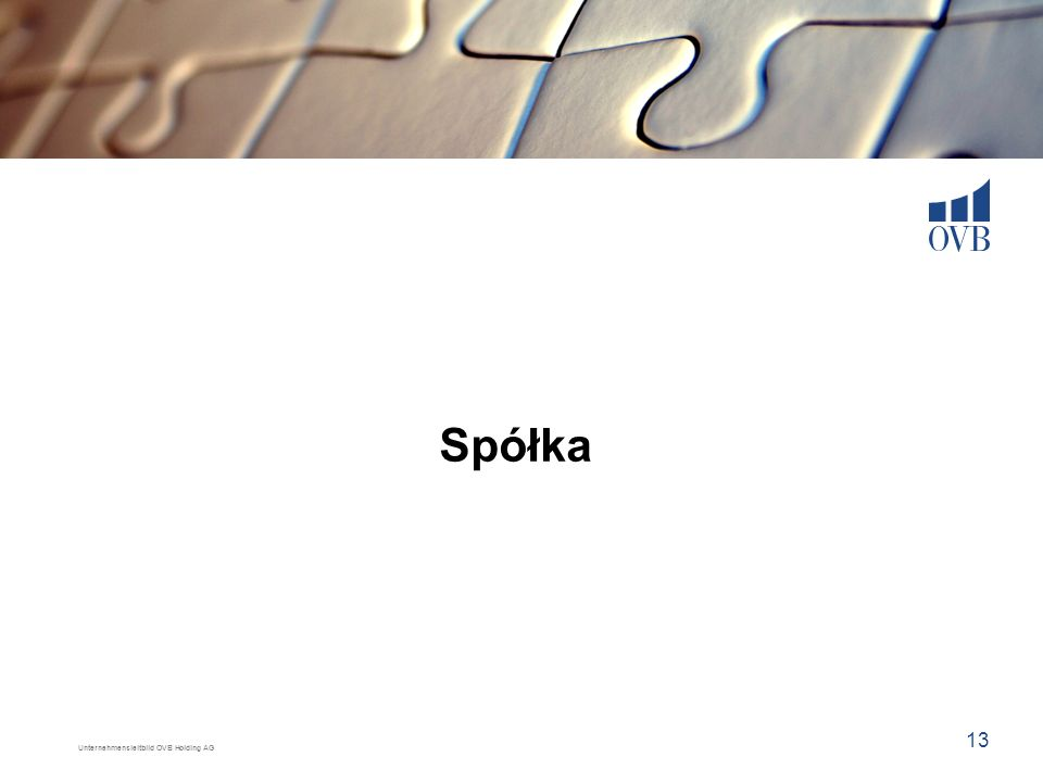 Unternehmensleitbild OVB Holding AG 13 Spółka