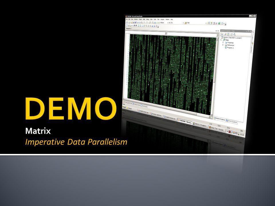Matrix Imperative Data Parallelism