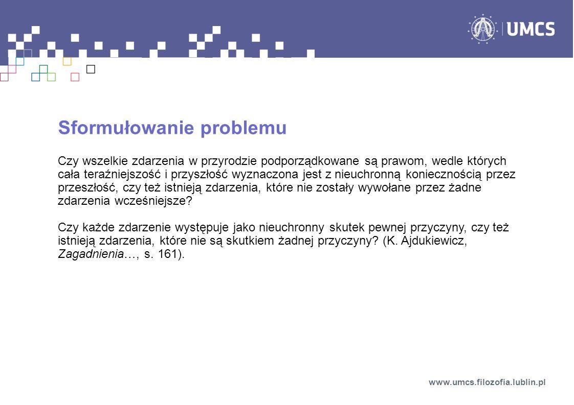 Indeterminizm fizyki kwantowej Przełom XIX i XX w.
