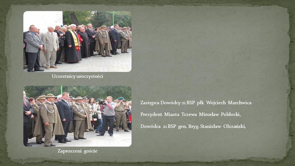 Zastępca Dowódcy 21 BSP płk Wojciech Marchwica Prezydent Miasta Tczewa Mirosław Pobłocki, Dowódca 21 BSP gen. Bryg. Stanisław Olszański,