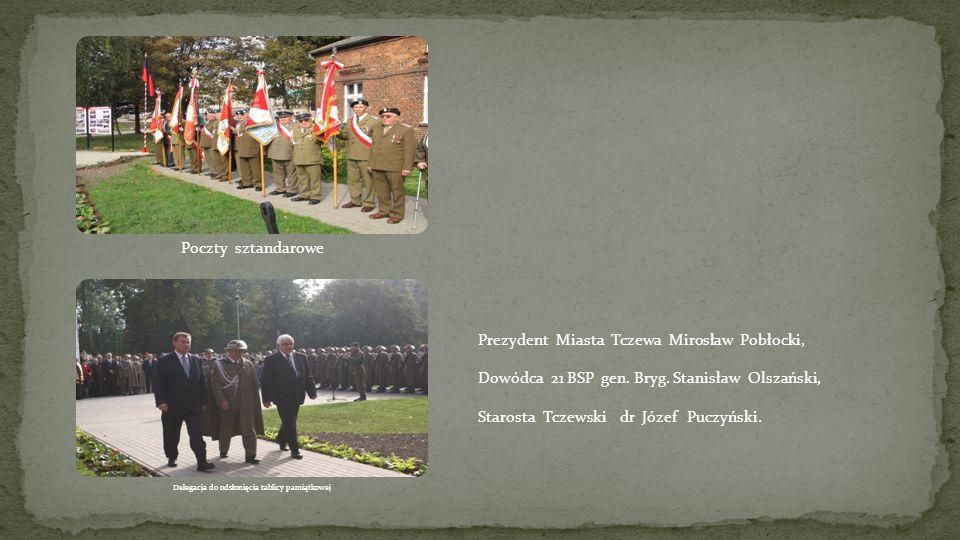 Prezydent Miasta Tczewa Mirosław Pobłocki, Dowódca 21 BSP gen. Bryg. Stanisław Olszański, Starosta Tczewski dr Józef Puczyński.