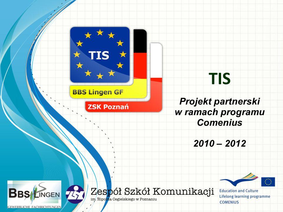 Projekt partnerski w ramach programu Comenius 2010 – 2012 TIS