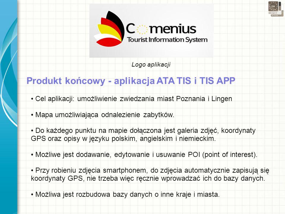 Logo aplikacji Cel aplikacji: umożliwienie zwiedzania miast Poznania i Lingen Mapa umożliwiająca odnalezienie zabytków.