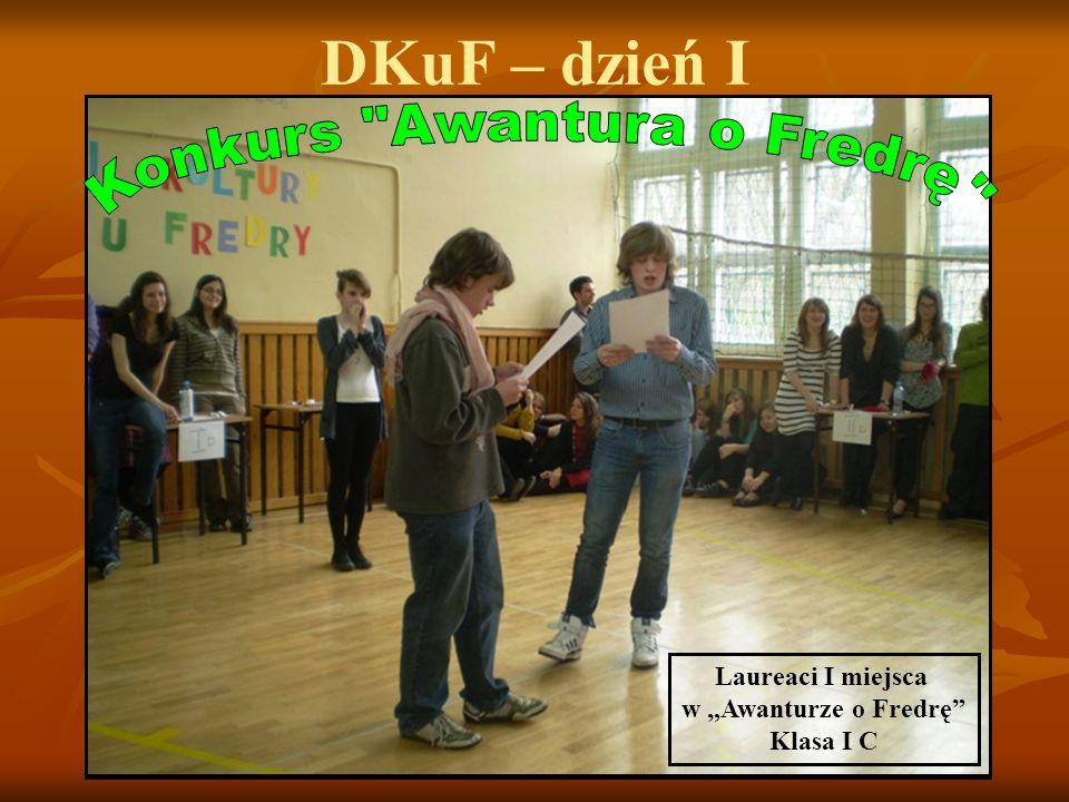 DKuF – dzień I Laureaci I miejsca w Awanturze o Fredrę Klasa I C