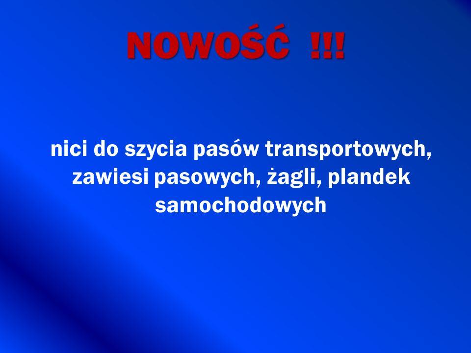 NOWOŚĆ !!! nici do szycia pasów transportowych, zawiesi pasowych, żagli, plandek samochodowych