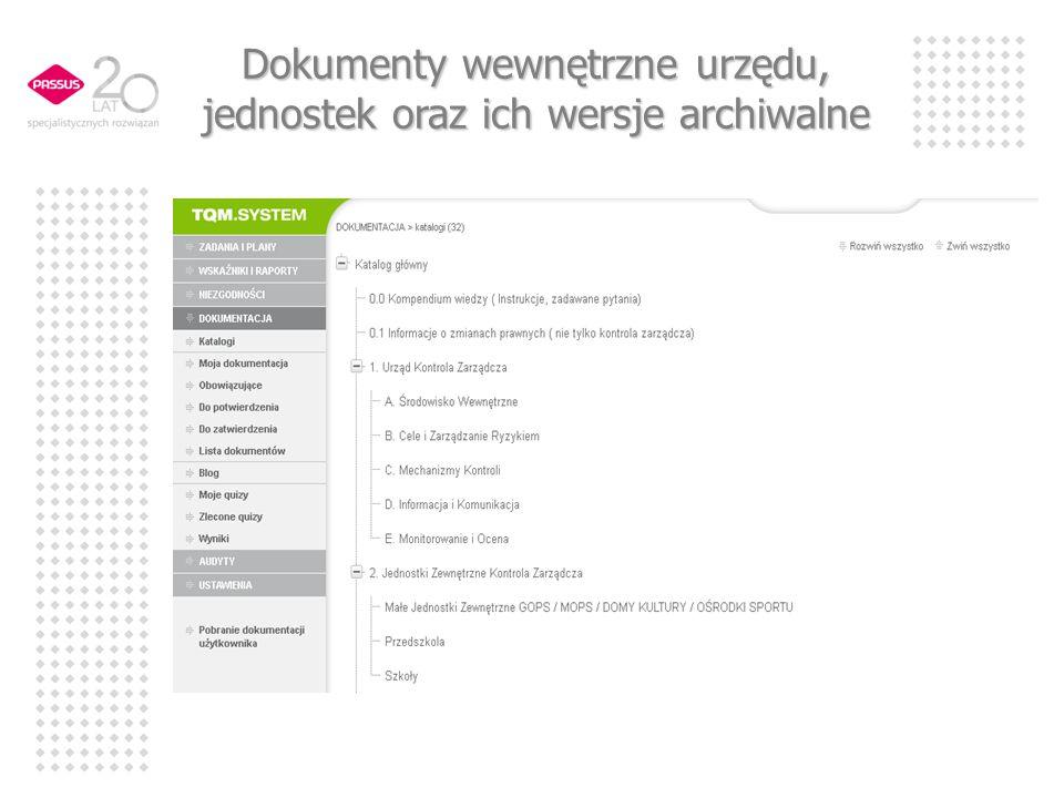 Dokumenty wewnętrzne urzędu, jednostek oraz ich wersje archiwalne