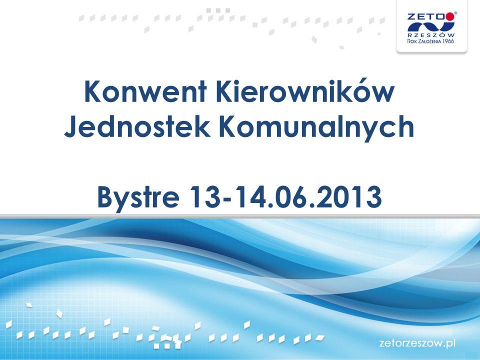 Konwent Kierowników Jednostek Komunalnych Bystre 13-14.06.2013