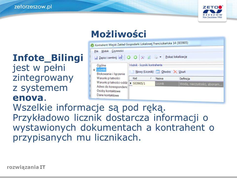 Możliwości Infote_Bilingi jest w pełni zintegrowany z systemem enova. Wszelkie informacje są pod ręką. Przykładowo licznik dostarcza informacji o wyst