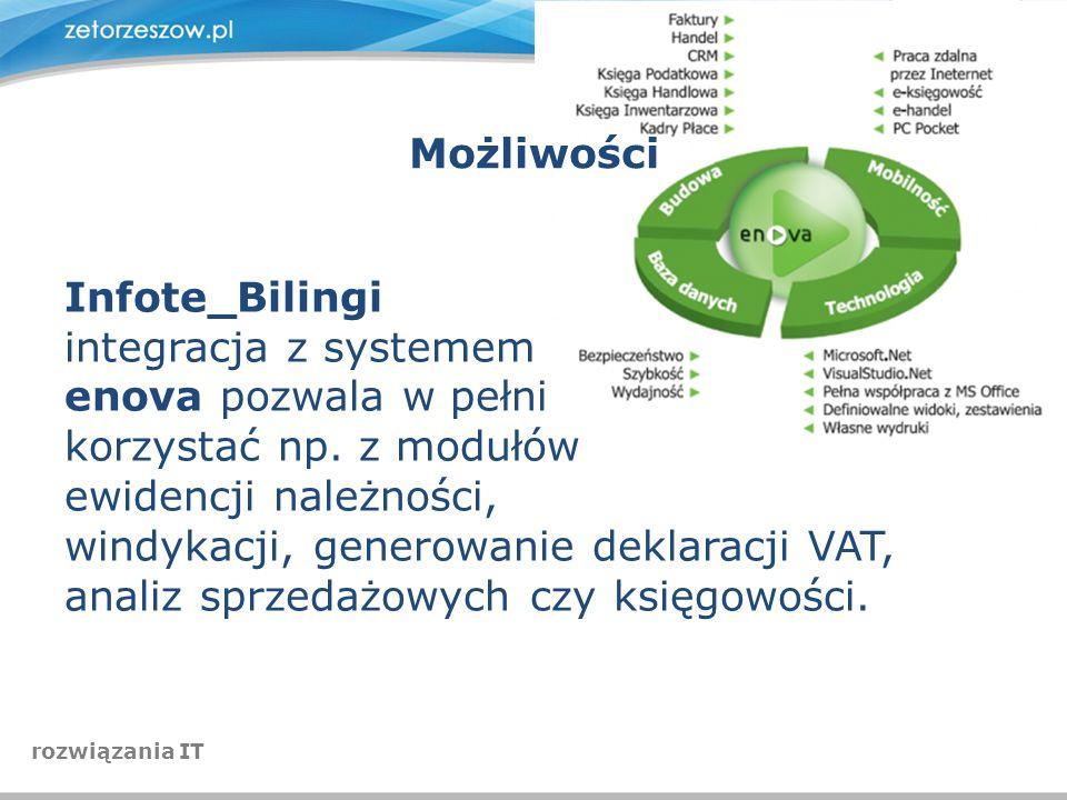 Możliwości Infote_Bilingi integracja z systemem enova pozwala w pełni korzystać np. z modułów ewidencji należności, windykacji, generowanie deklaracji