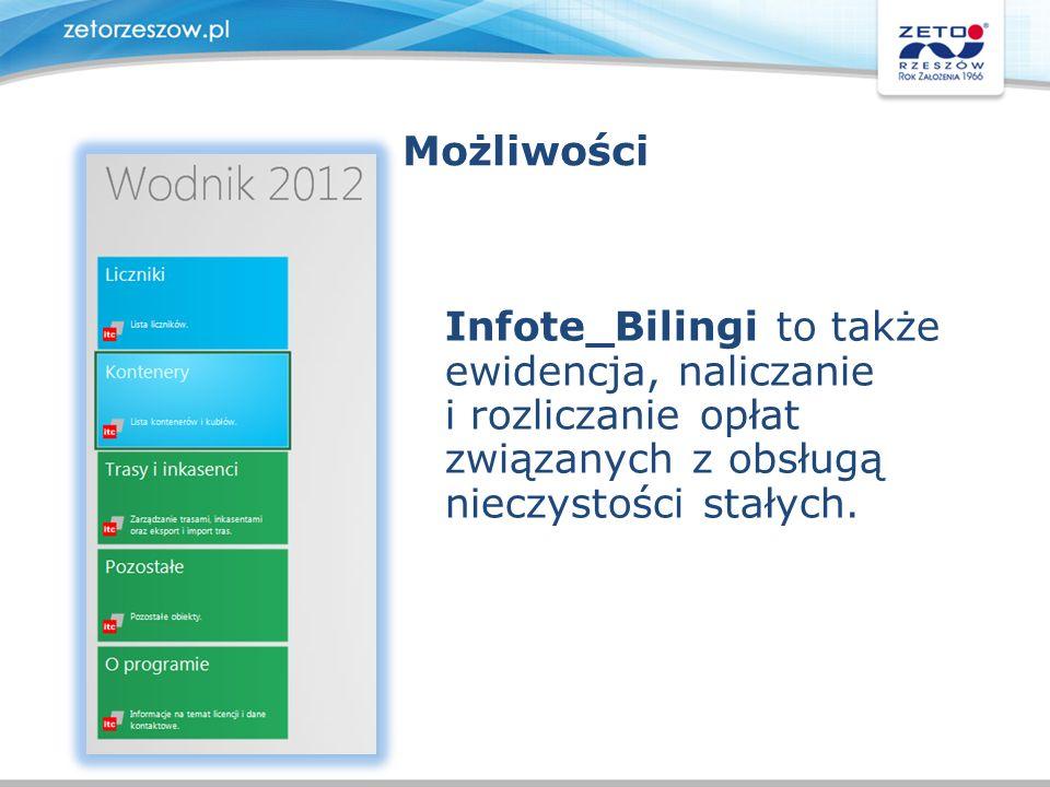 Możliwości Infote_Bilingi to także ewidencja, naliczanie i rozliczanie opłat związanych z obsługą nieczystości stałych.