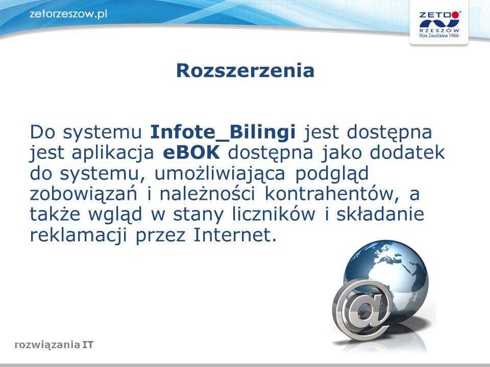 Rozszerzenia Do systemu Infote_Bilingi jest dostępna jest aplikacja eBOK dostępna jako dodatek do systemu, umożliwiająca podgląd zobowiązań i należnoś