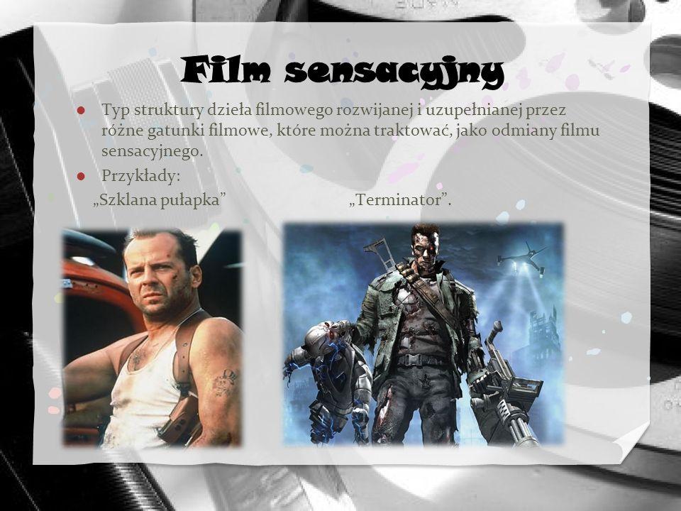 Typ struktury dzieła filmowego rozwijanej i uzupełnianej przez różne gatunki filmowe, które można traktować, jako odmiany filmu sensacyjnego. Przykład