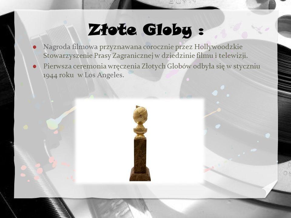 Nagroda filmowa przyznawana corocznie przez Hollywoodzkie Stowarzyszenie Prasy Zagranicznej w dziedzinie filmu i telewizji. Pierwsza ceremonia wręczen