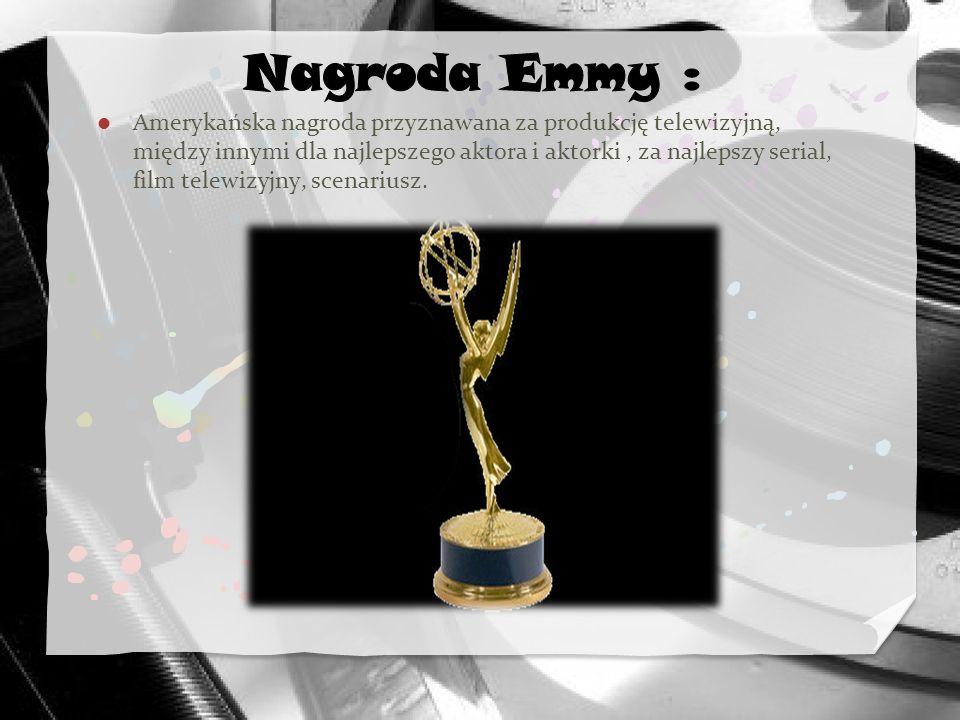 Amerykańska nagroda przyznawana za produkcję telewizyjną, między innymi dla najlepszego aktora i aktorki, za najlepszy serial, film telewizyjny, scena