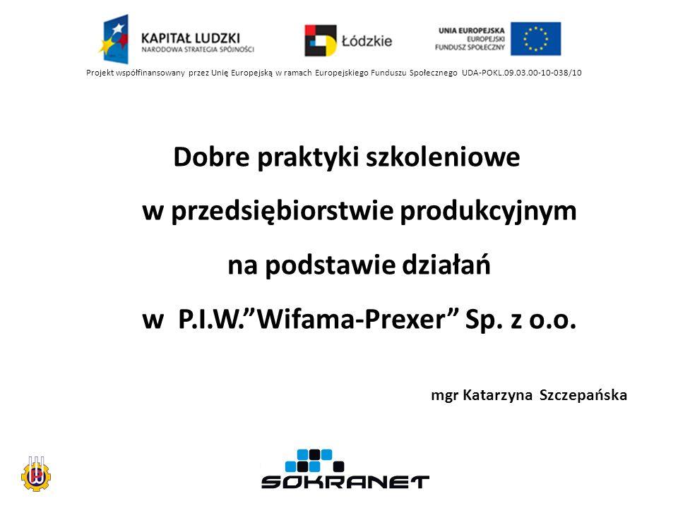 Dobre praktyki szkoleniowe w przedsiębiorstwie produkcyjnym na podstawie działań w P.I.W.Wifama-Prexer Sp.