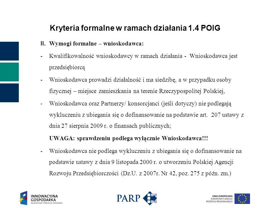 Kryteria formalne w ramach działania 1.4 POIG II.