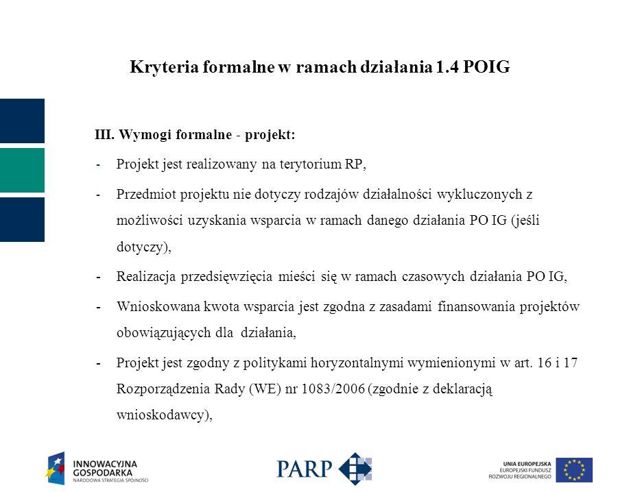 Kryteria formalne w ramach działania 1.4 POIG III.