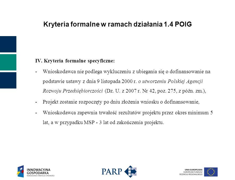 Kryteria formalne w ramach działania 1.4 POIG IV.