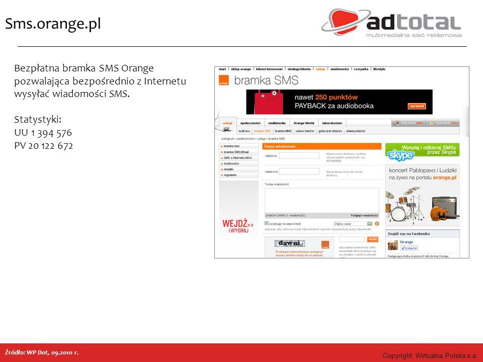 Copyright: Wirtualna Polska s.a. Sms.orange.pl Bezpłatna bramka SMS Orange pozwalająca bezpośrednio z Internetu wysyłać wiadomości SMS. Statystyki: UU