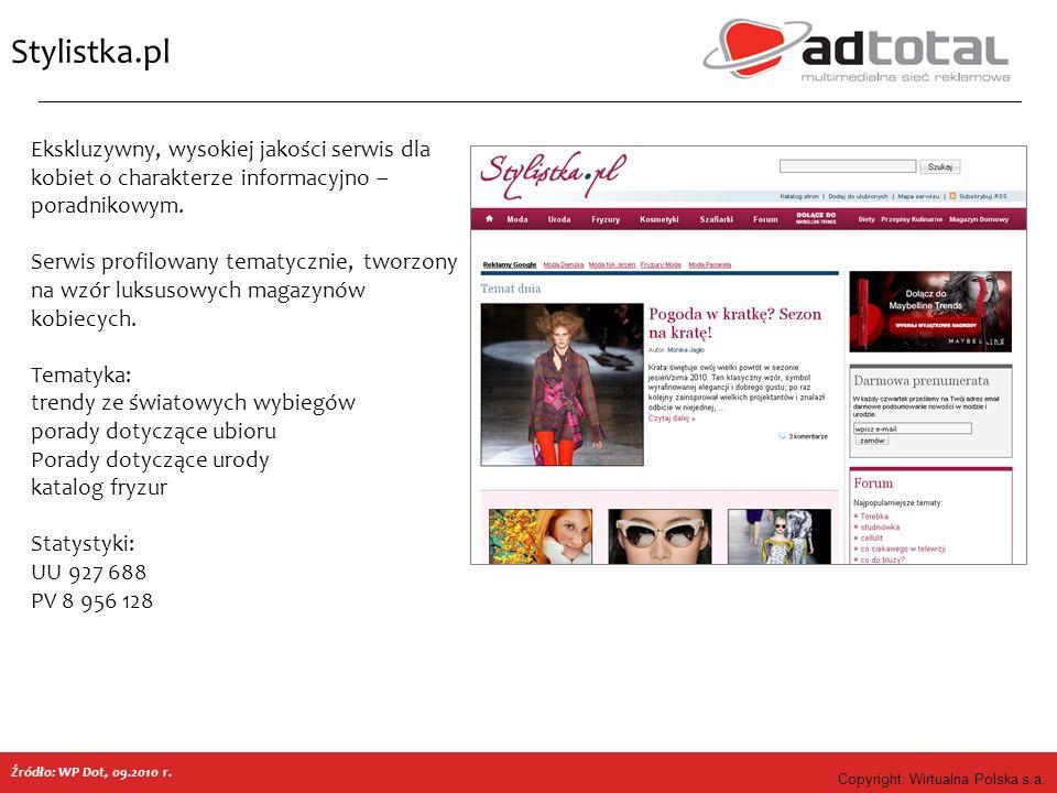 Copyright: Wirtualna Polska s.a. Stylistka.pl Ekskluzywny, wysokiej jakości serwis dla kobiet o charakterze informacyjno – poradnikowym. Serwis profil