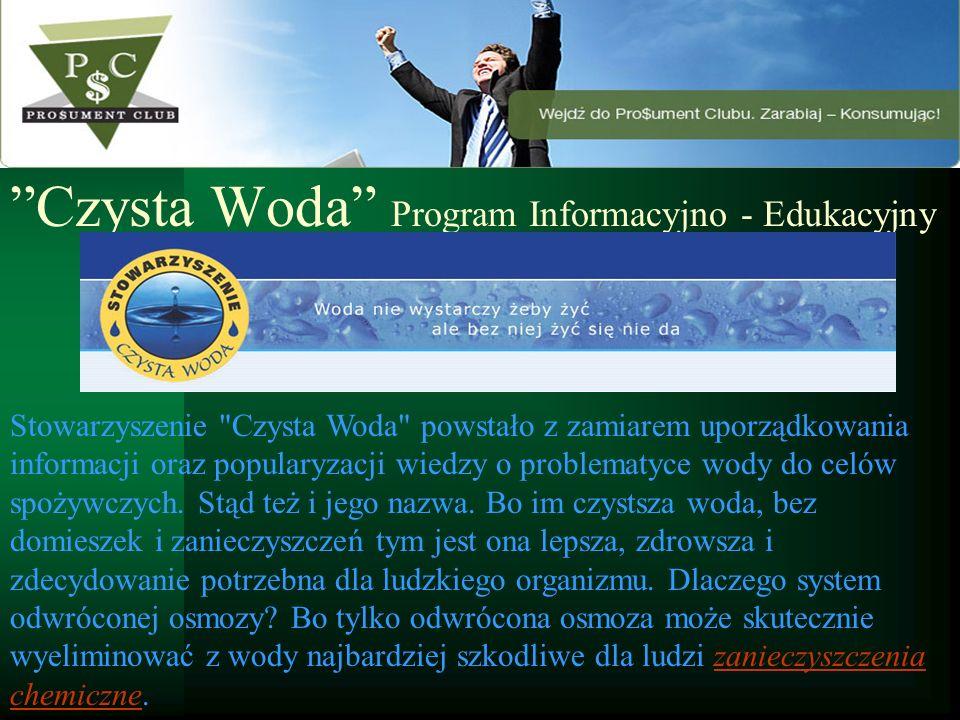 Czysta Woda Program Informacyjno - Edukacyjny Stowarzyszenie