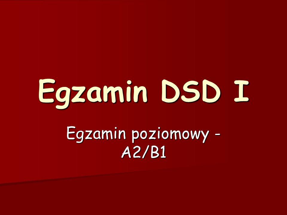 Egzamin DSD I Egzamin poziomowy - A2/B1