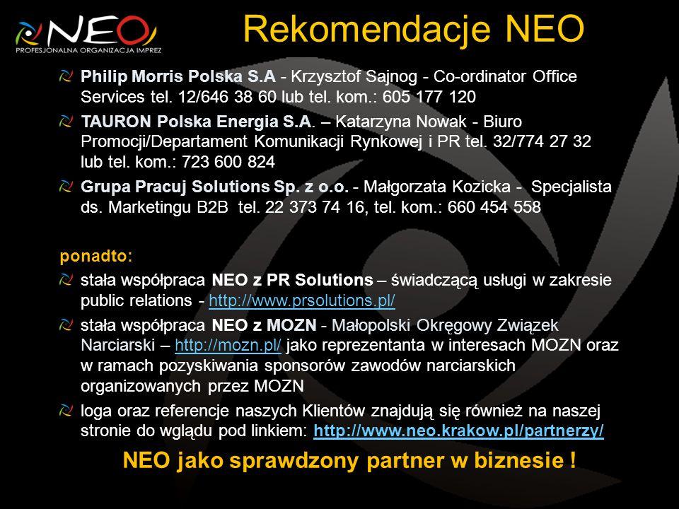 Rekomendacje NEO Philip Morris Polska S.A - Krzysztof Sajnog - Co-ordinator Office Services tel. 12/646 38 60 lub tel. kom.: 605 177 120 TAURON Polska