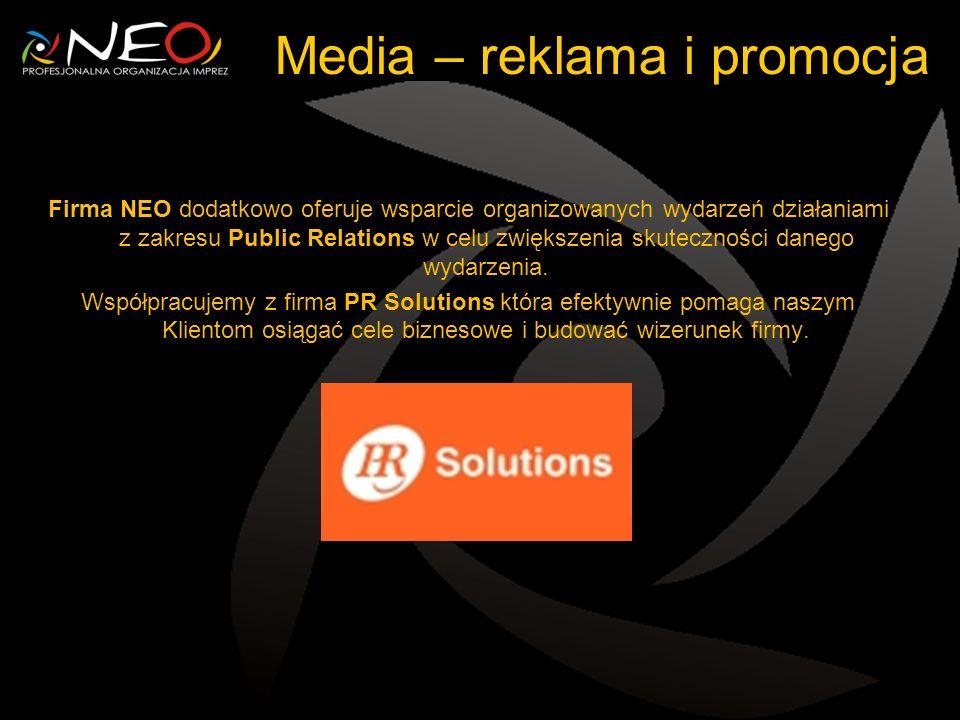 Media – reklama i promocja Firma NEO dodatkowo oferuje wsparcie organizowanych wydarzeń działaniami z zakresu Public Relations w celu zwiększenia skut