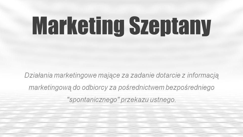 Marketing Wirusowy Polega na zainicjowaniu sytuacji, w której potencjalni klienci będą sami między sobą rozpowszechniać informacje dotyczące firmy, usług czy produktów