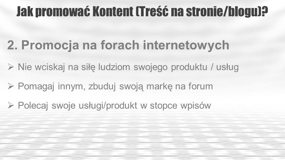 Jak promować Kontent (Treść na stronie/blogu).9.