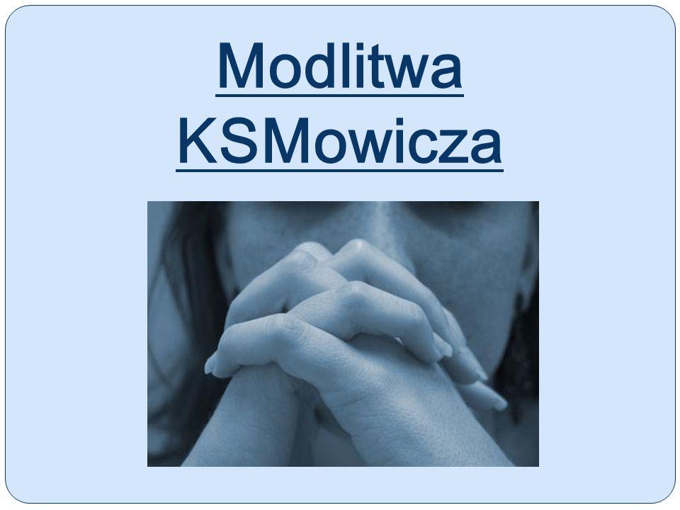 Modlitwa KSMowicza