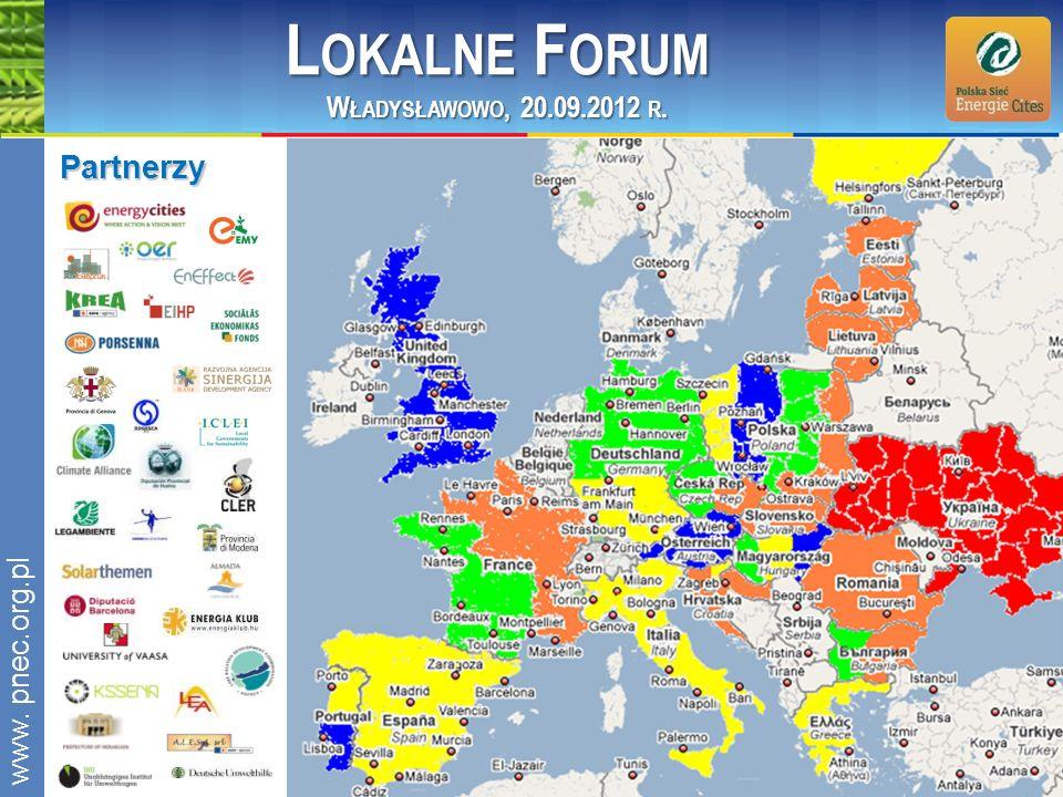 www.pnec.org.pl Partnerzy L OKALNE F ORUM W ŁADYSŁAWOWO, 20.09.2012 R.