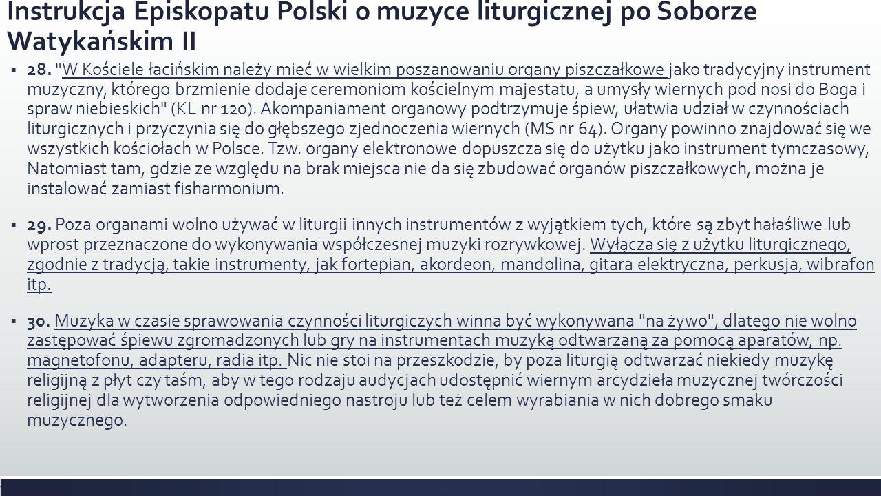 Instrukcja Episkopatu Polski o muzyce liturgicznej po Soborze Watykańskim II 28.