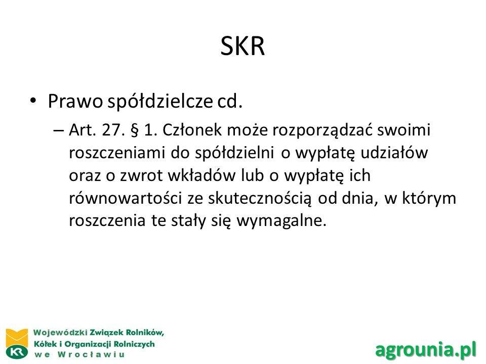 SKR Prawo spółdzielcze cd.– Art. 27. § 1.