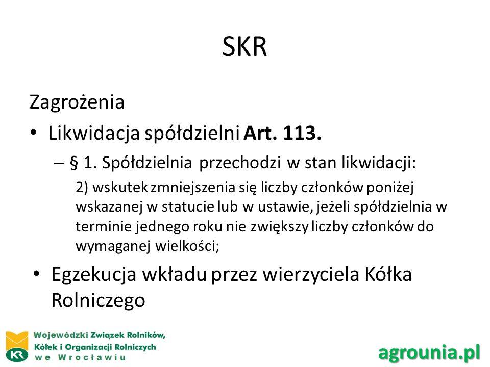 SKR Zagrożenia Likwidacja spółdzielni Art.113. – § 1.