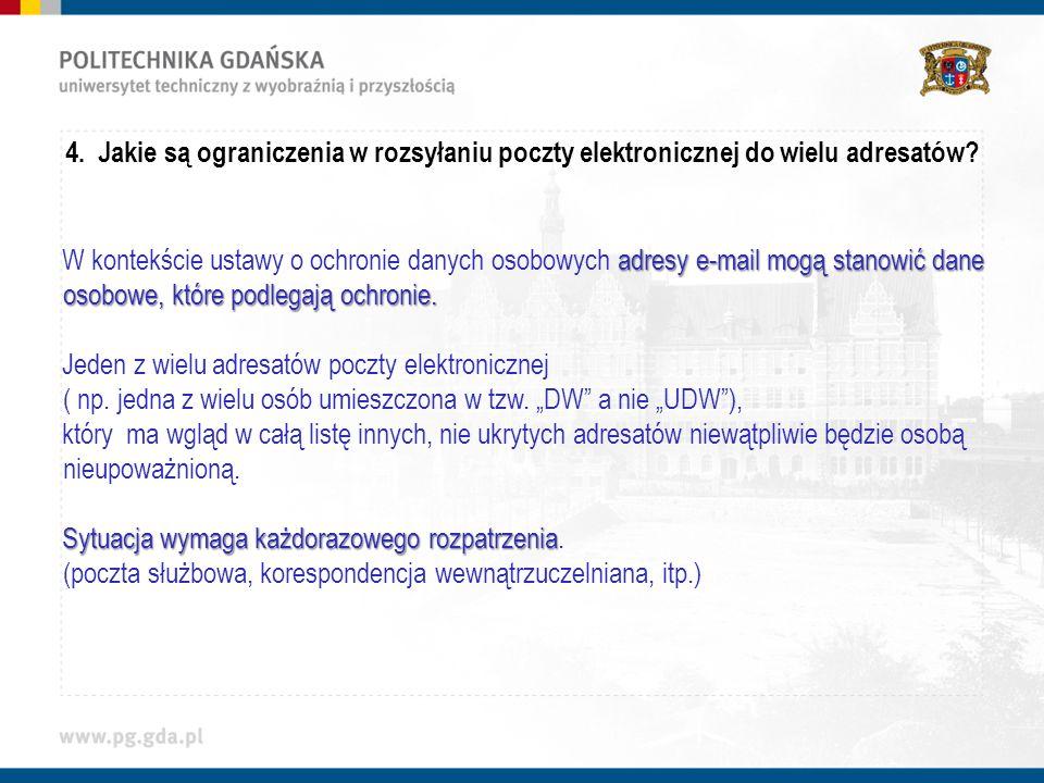 4.Jakie są ograniczenia w rozsyłaniu poczty elektronicznej do wielu adresatów.