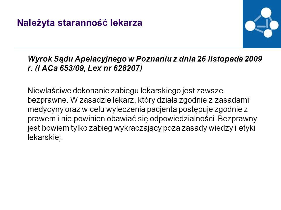 Należyta staranność lekarza Wyrok Sądu Apelacyjnego w Poznaniu z dnia 26 listopada 2009 r.