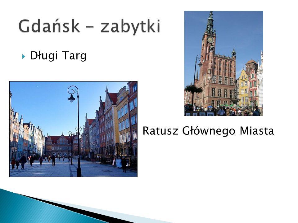 Długi Targ Ratusz Głównego Miasta