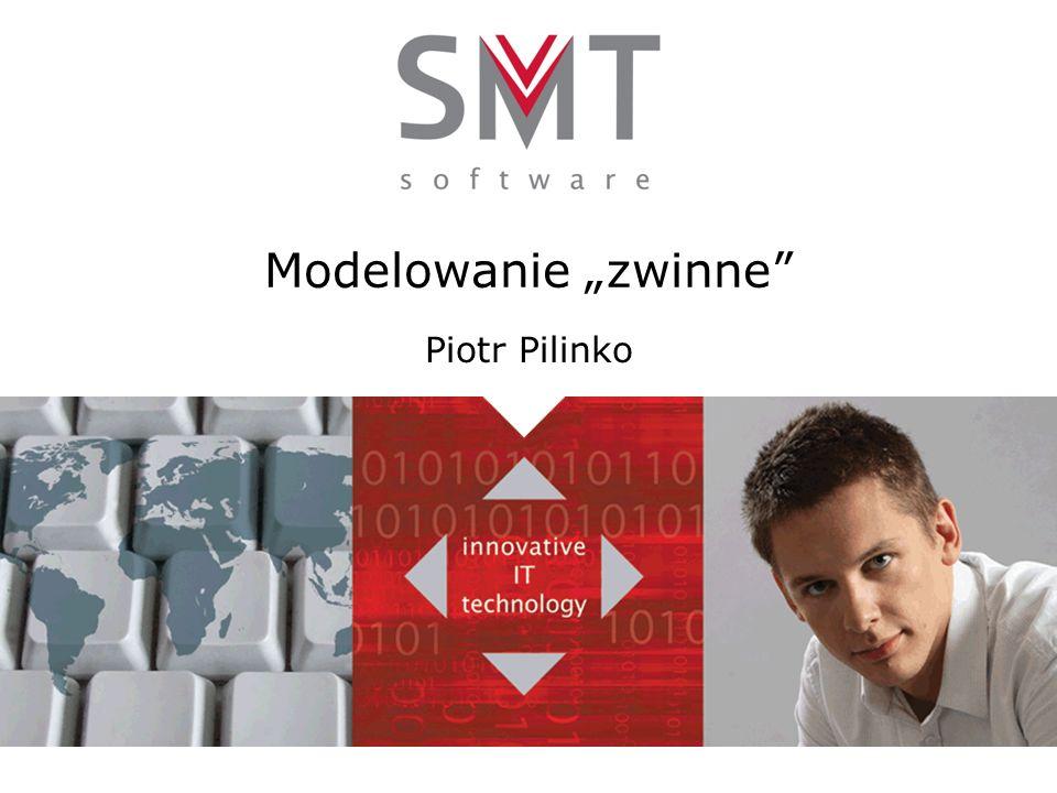 Modelowanie zwinne Piotr Pilinko