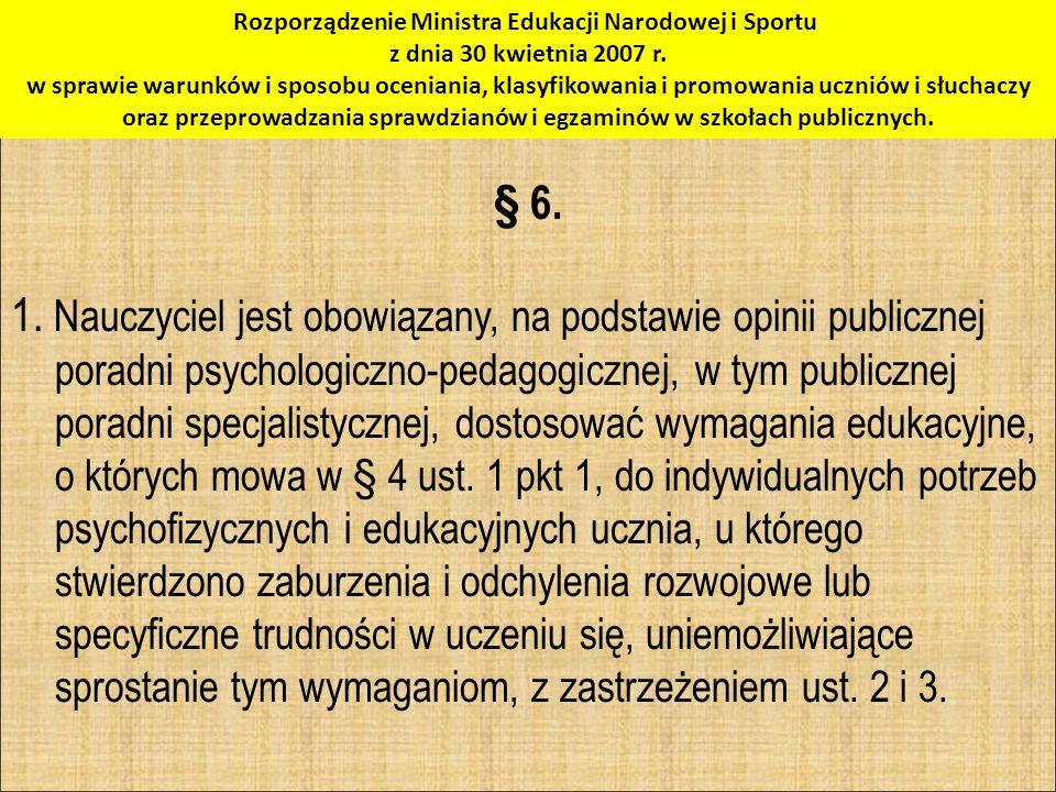 Rozporządzenie Ministra Edukacji Narodowej i Sportu z dnia 30 kwietnia 2007 r. w sprawie warunków i sposobu oceniania, klasyfikowania i promowania ucz