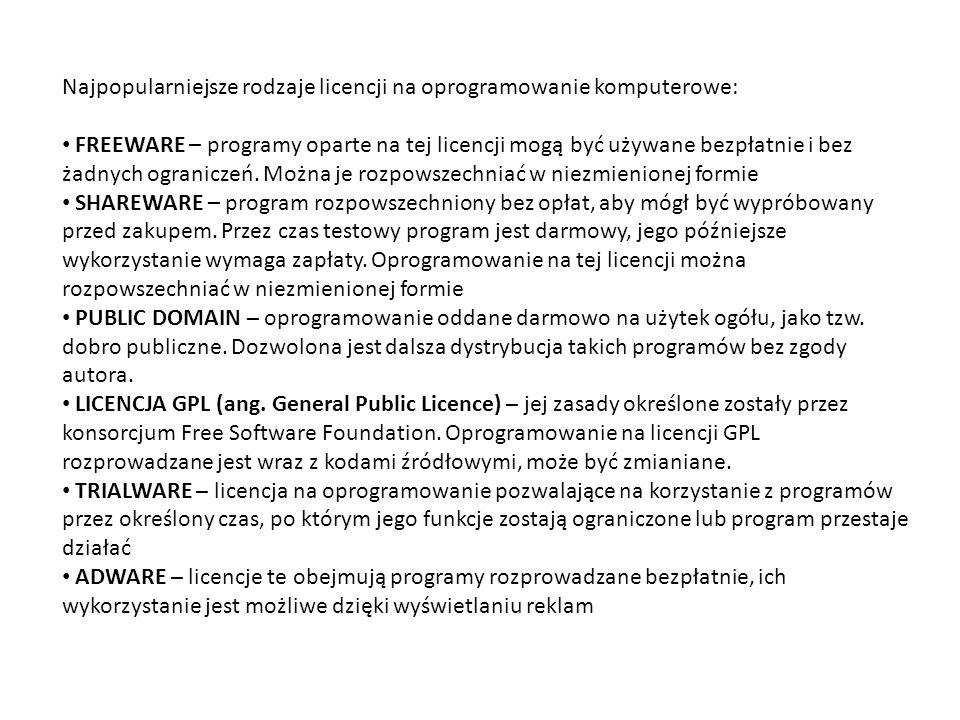 Najpopularniejsze rodzaje licencji na oprogramowanie komputerowe: FREEWARE – programy oparte na tej licencji mogą być używane bezpłatnie i bez żadnych