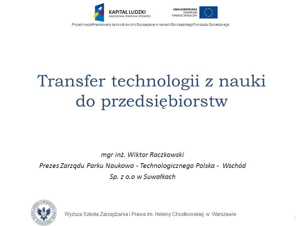 Wyższa Szkoła Zarządzania i Prawa im. Heleny Chodkowskiej w Warszawie 1 Projekt współfinansowany ze środków Unii Europejskiej w ramach Europejskiego F