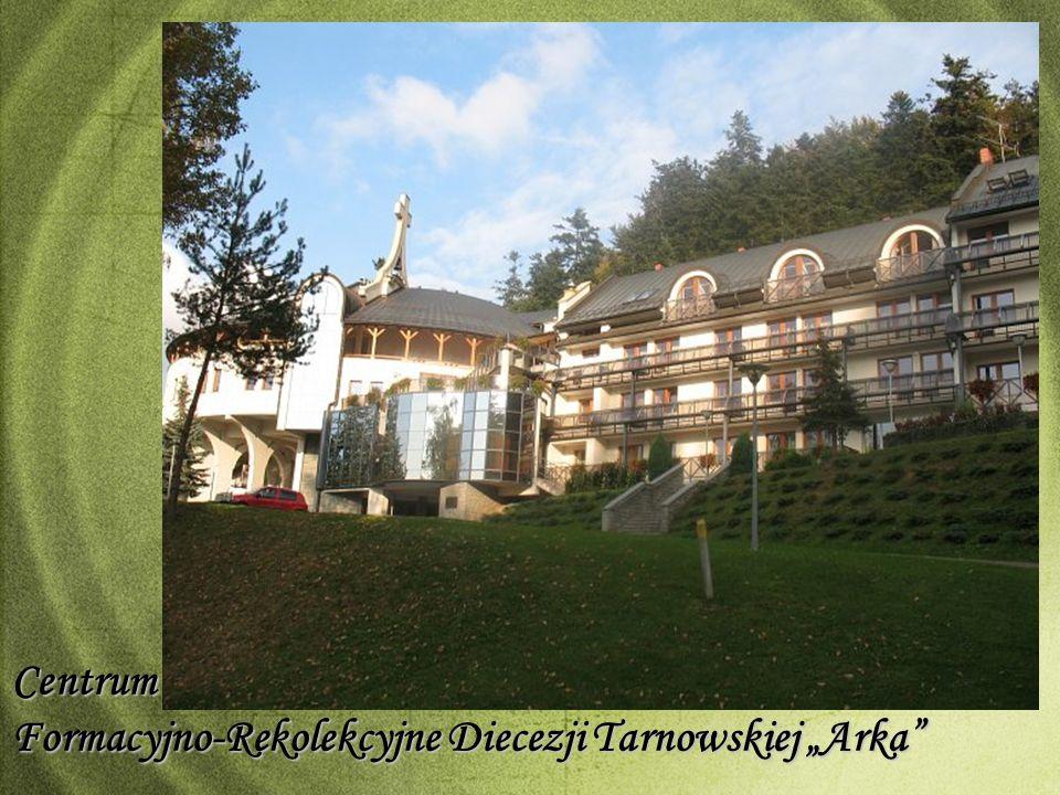 Centrum Formacyjno-Rekolekcyjne Diecezji Tarnowskiej Arka
