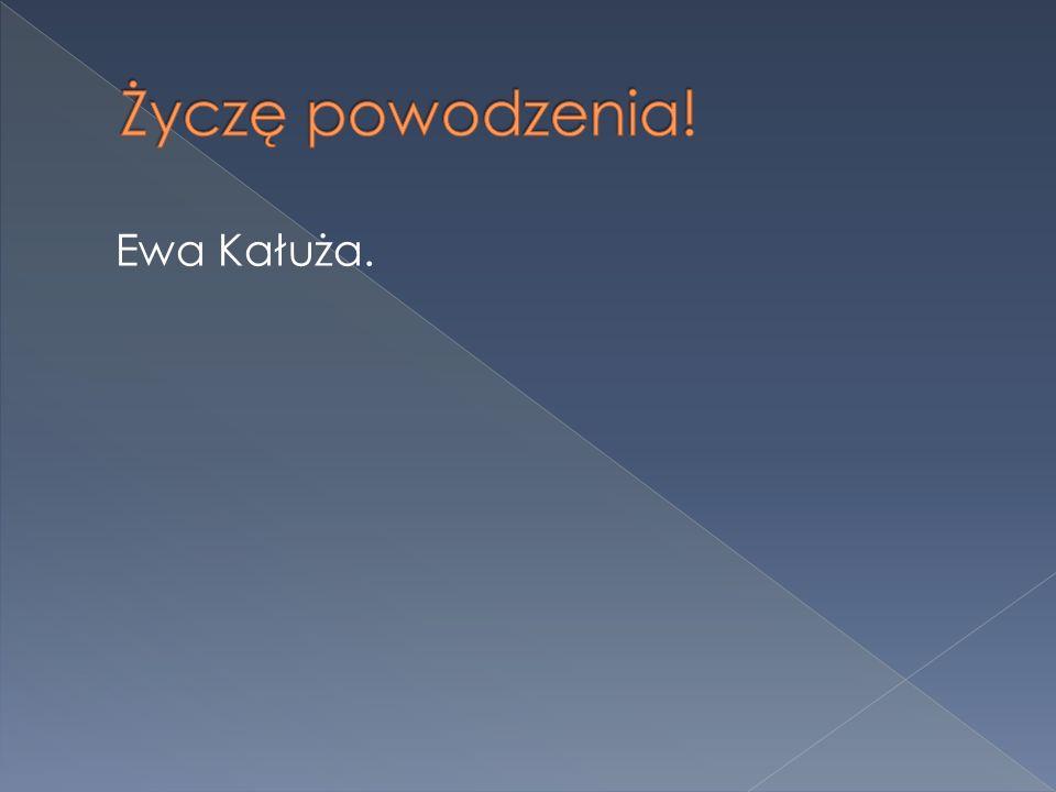 Ewa Kałuża.