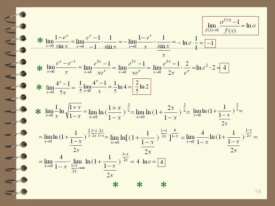 15 Udowodnijmy zaskakującą granicę * obie strony logarytmujemy mnożymy stronami Zatem Ten wzór można uogólniić Obliczmy kilka granic na zastosowanie p