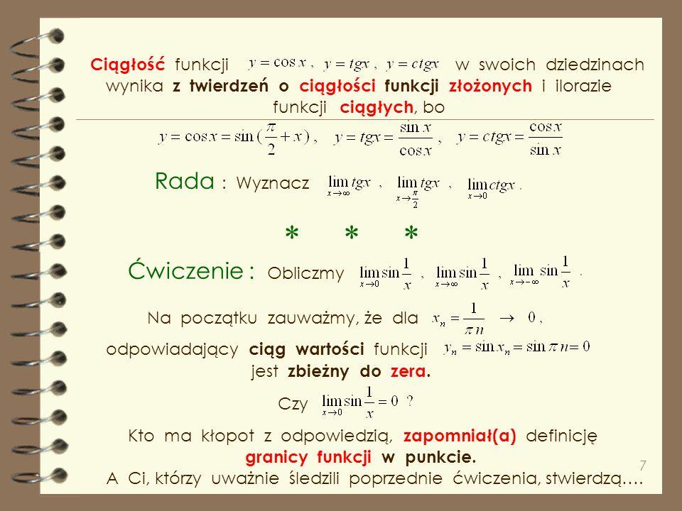 17 Na koniec naszych rozważań w tej prezentacji o ciągłości wykładniczej, i ciągłość funkcji trygonometrycznych.