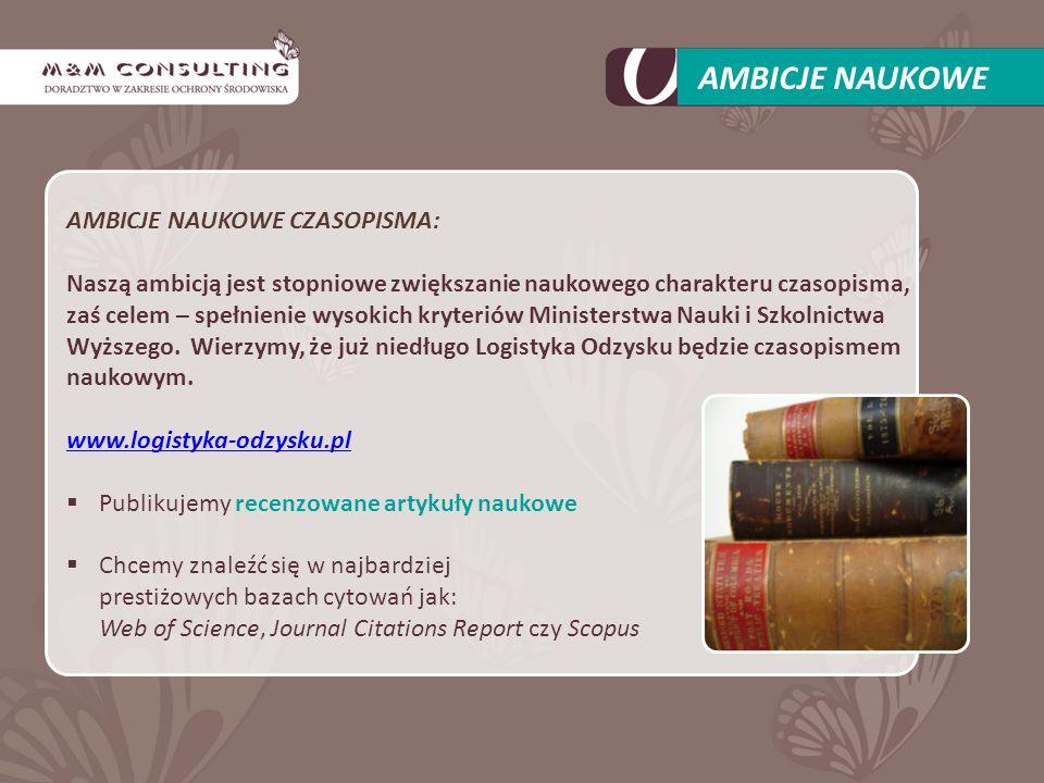AMBICJE NAUKOWE CZASOPISMA: Naszą ambicją jest stopniowe zwiększanie naukowego charakteru czasopisma, zaś celem – spełnienie wysokich kryteriów Ministerstwa Nauki i Szkolnictwa Wyższego.