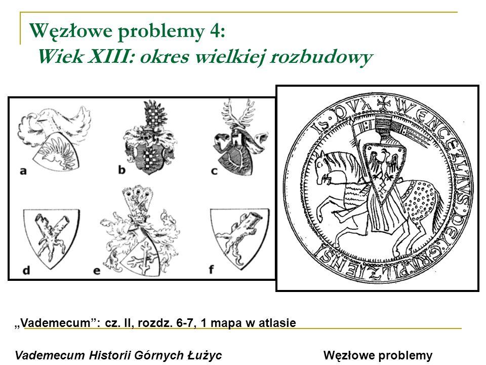 Węzłowe problemy 5: Poł.XIV-poł.