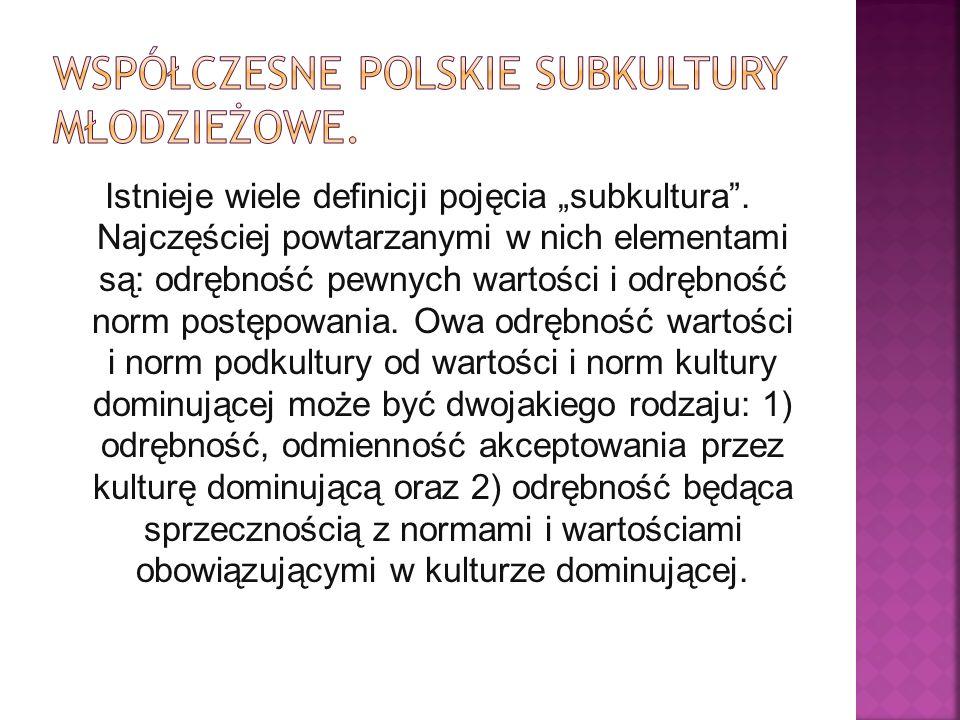Ruch ten w Polsce pojawił się w większych miastach pod koniec lat 60.