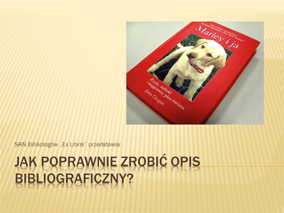 SKN Bibliologów Ex Libris przedstawia: